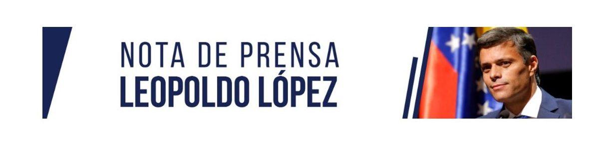 """Leopoldo López: """"No habrá Justicia sin Libertad, ni Libertad sin Unidad"""""""